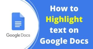 How to highlight on Google Docs