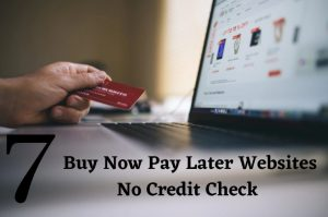 Buy Now Pay Later No Credit Check Instant Approval Websites