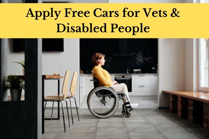 Free Cars for Vets & Disabled People – Apply Today!!