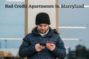 3 Ways To Get Apartments for Rent in Maryland with Bad Credit and Low Income
