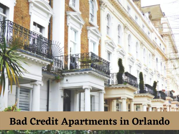 How To Get Bad Credit Apartments in Orlando ? 100% Working Formula