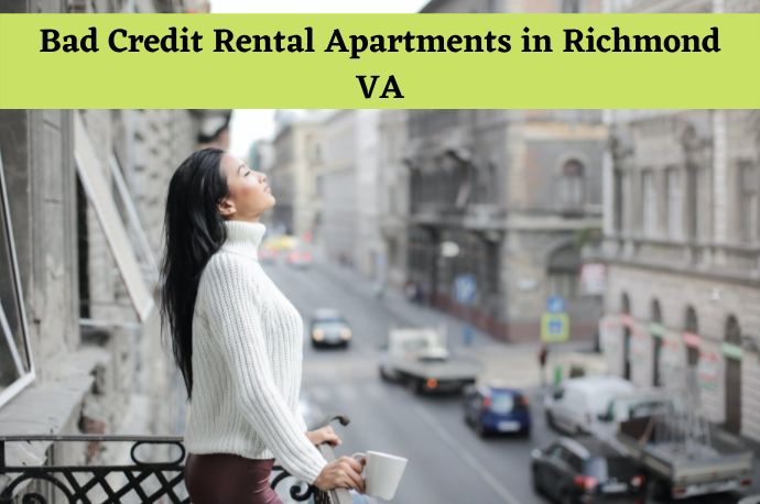 How To Get Bad Credit Apartments in Richmond VA