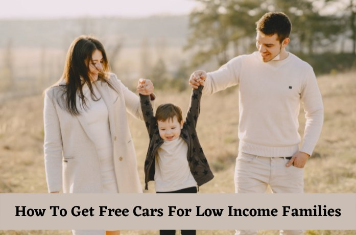 7 Charity Organizations That Give Free Cars For low Income Family – Apply Today!!